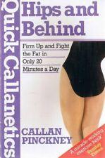 Quick Callanetics: Hips and Behind,Callan Pinckney