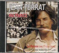 """CD """"Jean Ferrat Ma France """"  NEUF SOUS BLISTER"""