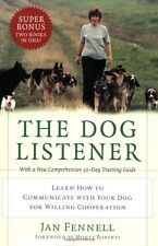The Dog Listener: Learn How to Communicate with Yo