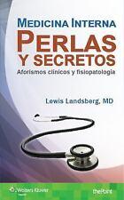 Medicina Interna : Perlas y Secretos - Aforismos Clínicos y Fisiopatología by...