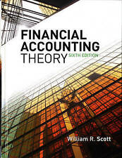 NEW Financial Accounting Theory (6th Edition) by William R. Scott