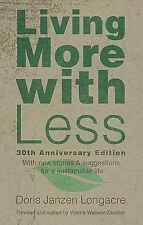 Living More with Less by Valerie Weaver-Zercher and Doris Janzen Longacre...