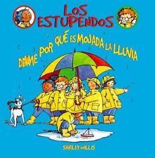 Dime Por Qui Es Mojada La Lluvia (Estupendos (Whiz Kids)) (Spanish Edition)
