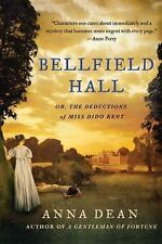 Bellfield Hall: Or, the Deductions of Miss Dido Kent (Paperback or Softback)