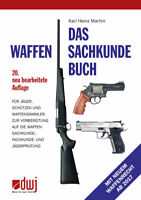 Martini DAS WAFFENSACHKUNDEBUCH Vorbereitung Sach- & Fachkunde 20. Aufl. NEU2018
