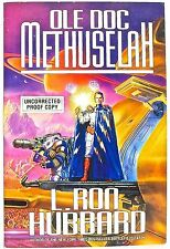UNCORRECTED PROOF COPY—Ole Doc Methuselah, by L. Ron Hubbard —Bridge Pubs,1992