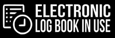 "Set Of 2 ""E-Log Device in Use"" Electronic Log Book Vinyl Decal Sticker Truck ELD"