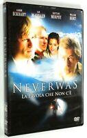 DVD NEVERWAS LA FAVOLA CHE NON C'E' 2005 Drammatico Ian McKellen Aaron Eckhart