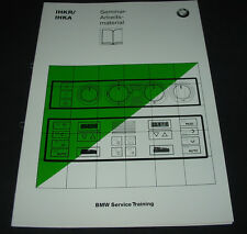 Seminar Schulungsunterlage BMW Integrierte Heiz und Klima Regelung April 1994!