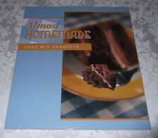 Almost Homemade Cake Mix Desserts FRP 130+ Recipes for Quick Desserts Brand New