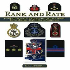 Rank and Rate: Volume II: Insignia of Royal Naval Ratings, WRNS, Royal Marines,