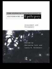 The Clinical Psychologist's Handbook of Epilepsy : Assessment and Management...