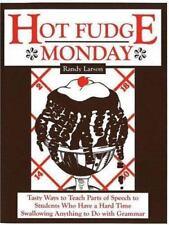 RANDY LARSON - Hot Fudge Monday: Tasty Ways to Teach Parts of  Speech VVGUC