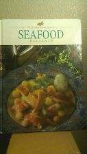 Seafood Delights The Everyday Cooking Collection HARDCOVER