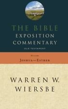 The Bible Exposition Commentary: Old Testament History Old Testament Series