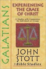 Galatians: Experiencing the Grace of Christ (John Stott Bible Studies)