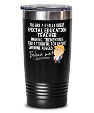 Funny Trump Special Education Teacher Teacher Gift Tumbler Mug 20oz Black Stainl