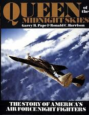 WW2 USAAF Night Fighters Queen of the Midnight Skies Reference Book