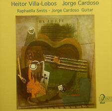 ! CD VILLA-LOBOS / CARDOSO - Raphaella Smits, Jorge Cardoso