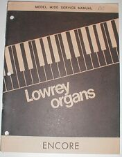 Lowrey Encore Model M100 Organ Service Repair Manual Schematics Parts List