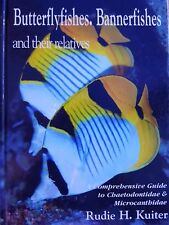 Butterflyfishes, Bannerfishes and Their Relatives - Rudie H Kuiter *Marine fish*
