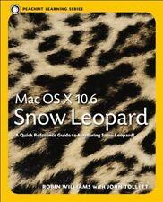 Mac OS X 10.6 Snow Leopard: Peachpit Learning Series,Robin Williams, John Tolle
