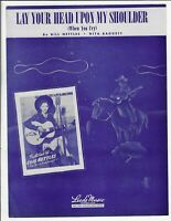 LOIS NETTLES Scarce Country Sheet Music LAY YOUR HEAD UPON MY SHOULDER 1944
