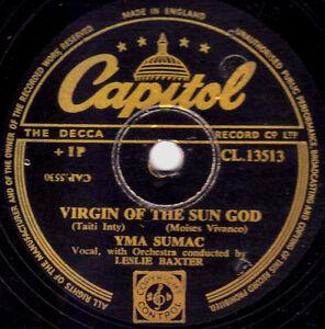 RARE  YMA SUMAC  ETHNIC FOLK  78  VIRGIN OF THE SUN GOD  UK CAPITOL CL 13766 E
