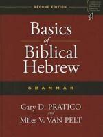 Basics of Biblical Hebrew Grammar: Second Edition by Miles V. Van Pelt (English)