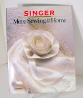 Singer More Sewing for the Home Book Reference Library Vintage 1987