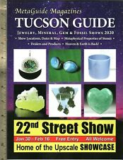 Tucson Guide MetaGuide Jewelry, Mineral, Gem & Fossil Shows. 2020 New!