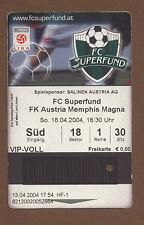 Orig.Ticket   1.Bundesliga  Österreich 03/04    FC PASCHING - AUSTRIA WIEN  !!