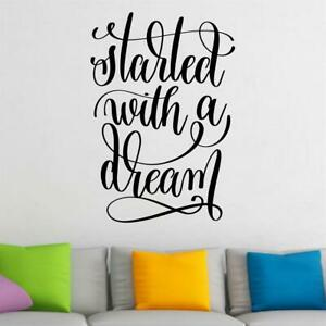 Started With A Dream Wall Sticker Decal Inspiring Motivational School Office