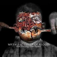 Metallic Taste of Blood - Doctoring the Dead [New CD]
