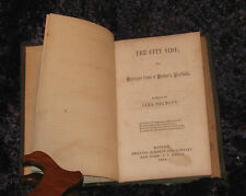THE CITY SIDE or Passages from a Pastor's Portfolio CARA BELMONT 1854 HC Book