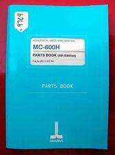 Okuma Mc-600H Horiz. Machining Center Parts Book: Me15-007-R4 Inv. 9764