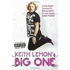 Keith Lemon's Big One: Little Keith Lemon & Being Keith in one book AND MORE!, B