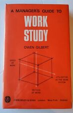 A Manager's Guide to Work Study by Owen Gilbert 1968 Hardcover 1st/1st FREE SHIP
