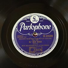 78rpm BIX BEIDERBECK ol` man river / wild oat joe