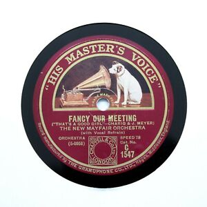 """THE NEW MAYFAIR ORCHESTRA """"Fancy Our Meeting"""" 1928 12"""" HMV C-1547 [78 RPM]"""
