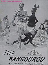 PUBLICITE ERBY SLIP KANGOUROU PLAGE DE 1949 FRENCH AD SOUS VETEMENT HOMME ANIMAL