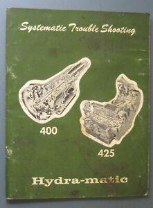 GM General Motors Trouble Shooting Manual Hydra-Matic 400, 425 Transmission 1969
