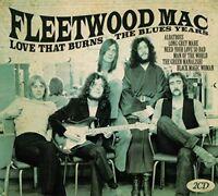 Fleetwood Mac - Love That Burns The Blues Years [CD]