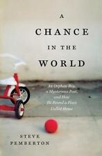 A CHANCE IN THE WORLD by STEVE PEMBERTON  PAPERBACK BOOK  -BRAND NEW