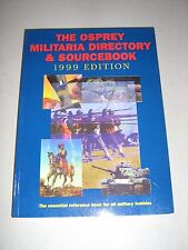 The Osprey Military Directory & Sourcebook 1999 Edition