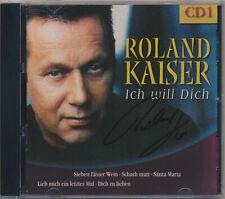 Roland Kaiser - Ich will Dich - CD 1 von 3  mit original handsigniertem Booklet