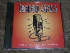 Radio Gals Original Cast Recording~1995 Musical Soundtrack CD~Pasadena Playhouse