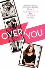 NEW - Over You by McLaughlin, Emma; Kraus, Nicola