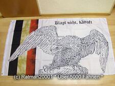 Fahnen Flagge Deutsches Reich Klagt nicht - 90 x 150 cm