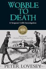 A Sergeant Cribb Investigation: Wobble to Death 1 by Peter Lovesey (2015)